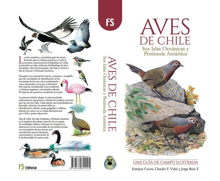 """""""Aves de Chile, Sus Islas Oceánicas y Península Antártica"""" by Enrique Couve, Claudio F. Vidal & Jorge Ruiz T. (FS Editorial, 2016)"""